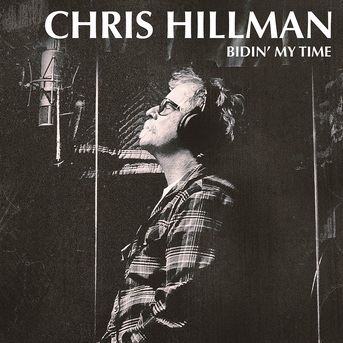 chris hillman bidin my time