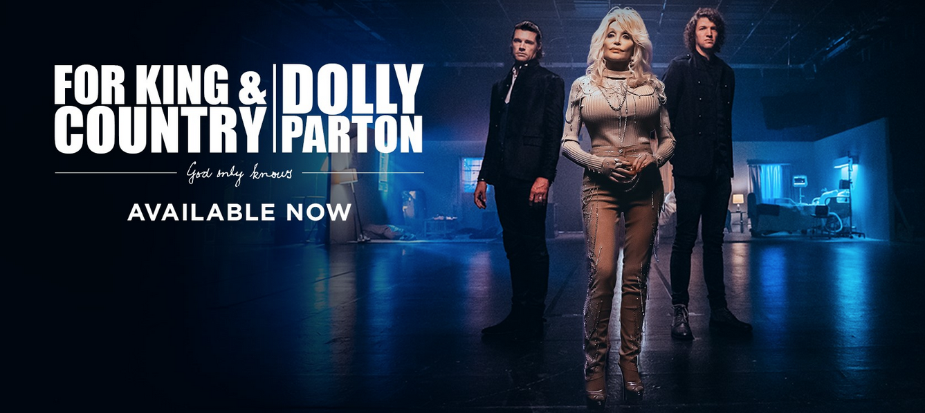 for KING & COUNTRY Dolly Parton